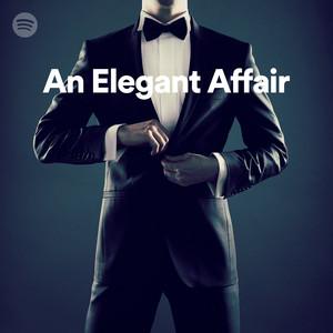 an elegant affair on spotify