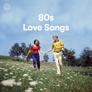 80s Love Songs on Spotify
