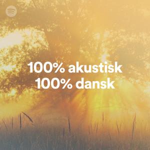 100% akustisk - 100% dansk on Spotify