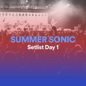 SUMMER SONIC Setlist Day 1のサムネイル