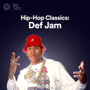 Hip-Hop Classics: Def Jam on Spotify
