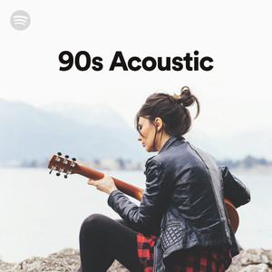 Best 90s acoustic songs