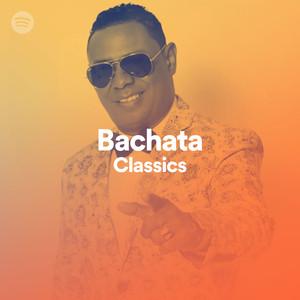 Bachata Classics on Spotify