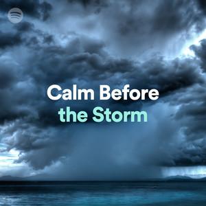 Calm before.....
