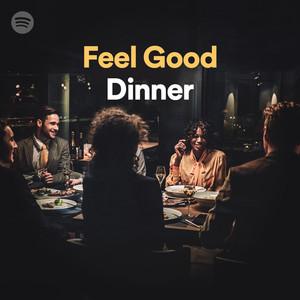 Feel Good Dinnerのサムネイル