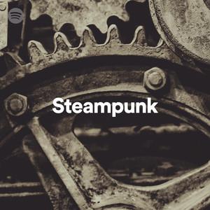 eafe374abb715 Steampunk on Spotify