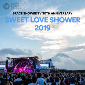 SPACE SHOWER SWEET LOVE SHOWER 2019のサムネイル