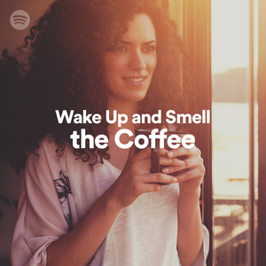 Wake Up and Smell the Coffeeのサムネイル