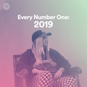 Every Number One: 2019 on Spotify