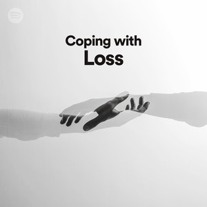 coping with loss on spotify