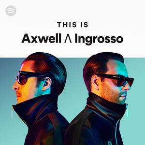 This Is Axwell Λ Ingrossoのサムネイル