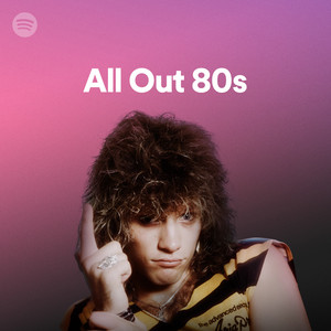 All Out 80s on Spotify