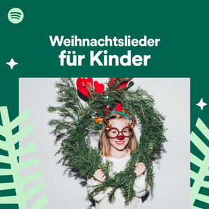10 Besten Weihnachtslieder.Weihnachtslieder Für Kinder On Spotify