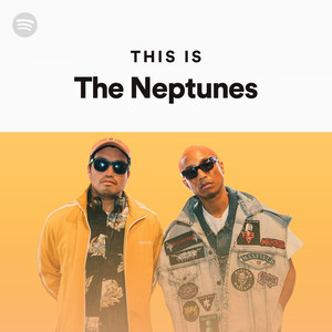 This Is The Neptunes on Spotify