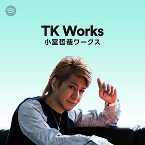 TK Works - 小室哲哉ワークス -のサムネイル