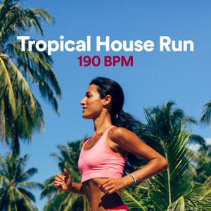 Tropical House Run 190 BPMのサムネイル