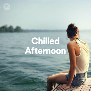 chilled afternoon on spotify
