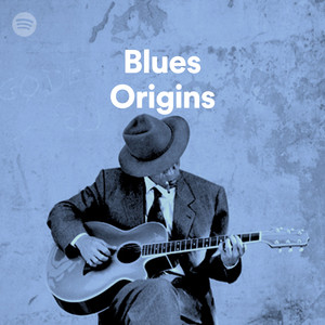 blues origins on spotify