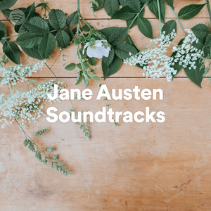 Jane Austen Soundtracks on Spotify