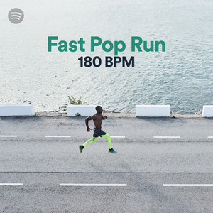 Fast Pop Run 180 BPM on Spotify