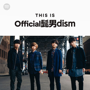 This Is Official髭男dismのサムネイル