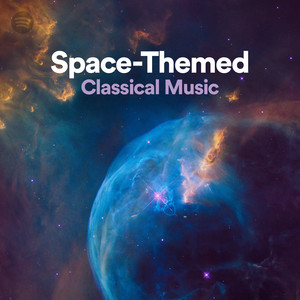 Space-themed Classical Music on Spotify