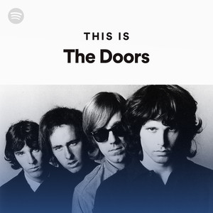 this is the doors on spotify