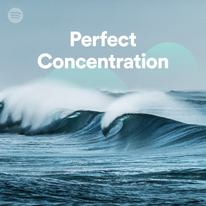 perfect concentration on spotify