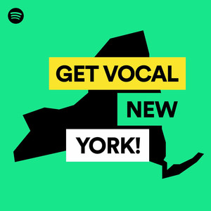 Get vocal, New York! on Spotify