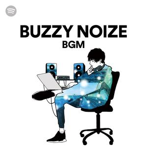 BUZZY NOISE BGMのサムネイル