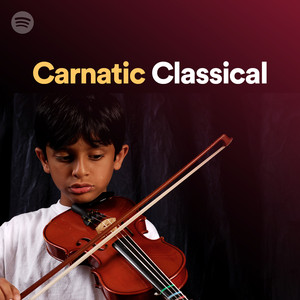 Carnatic Classical on Spotify