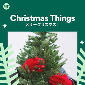 Christmas Things -メリークリスマス!-のサムネイル