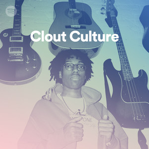 Clout Culture on Spotify