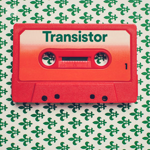 Image result for transistor playlist spotify