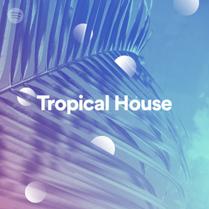 Tropical Houseのサムネイル