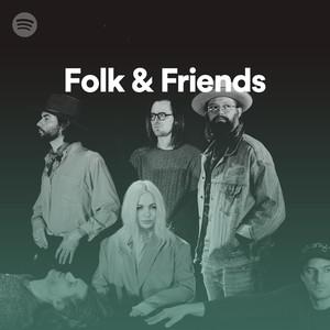 96b5075004b Folk & Friends on Spotify