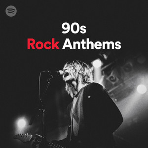 90s Rock Anthems on Spotify
